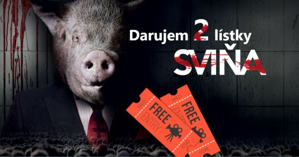 Film Sviňa - lístky do kina